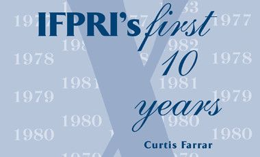 IFPRI's First 10 Years
